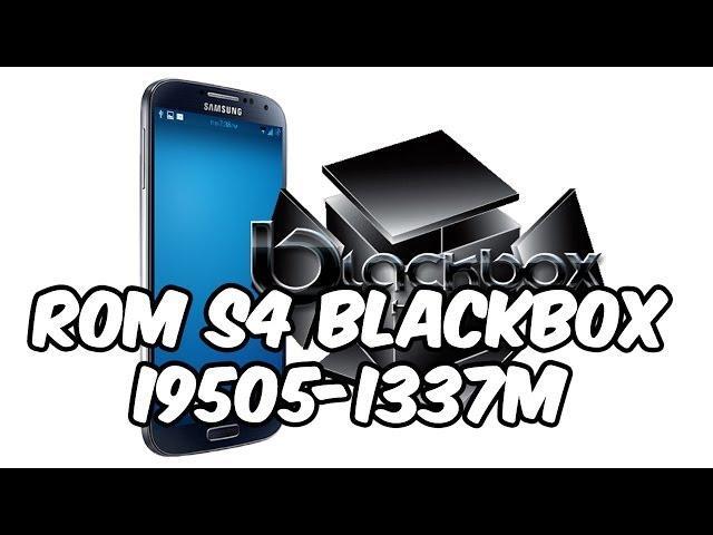 Instalar ROM BlackBox [Samsung & AOSP] Galaxy S4 [i337M/i9505/M919]