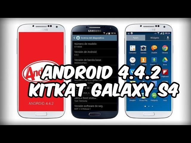 Actualizar Galaxy S4 Android 4.4.2 (LEAKED) Oficial [i9505]