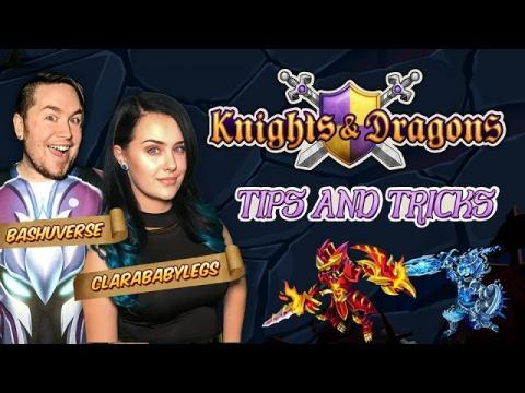 Knights & Dragons - Tips & Tricks