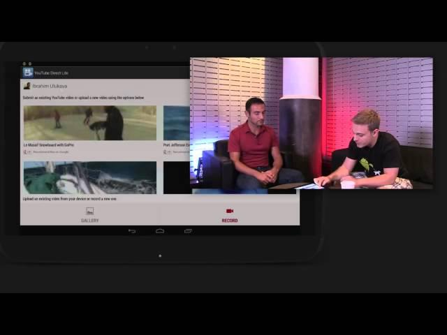 YouTube Developers Live: Android app for YouTube Direct Lite