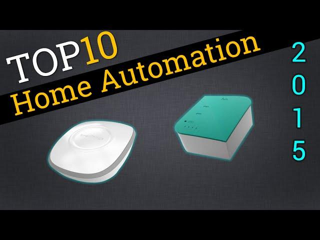 Top 10 Home Automation Systems 2015 | Compare Home Automation Systems