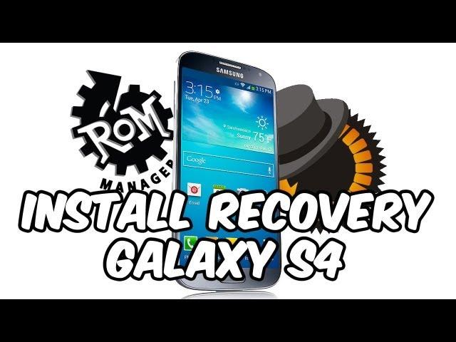 Instalar Recovery Galaxy S4 [CWM-CWM Touch-TWRP-PhilZ Advanced CWM]