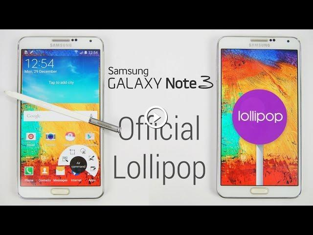 Galaxy Note 3 - Official Android 5 0 Lollipop Update