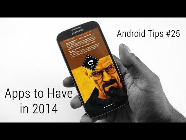 Top 20 Android Apps that you Must Have in 2014 - Part 2 (AT#25)