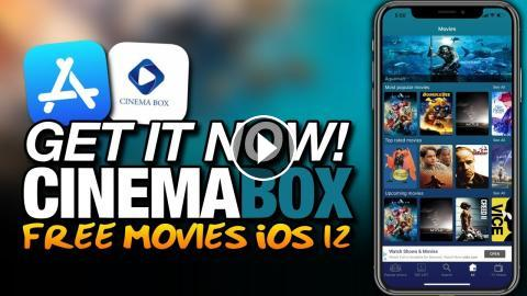 Get IT NOW! CINEMABOX From The APP STORE - FREE MOVIES On iOS 12 For