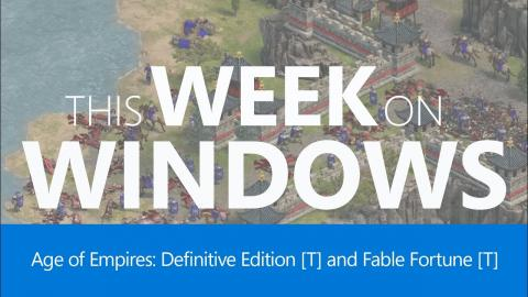 This Week On Windows: Age of Empires Definitive Edition